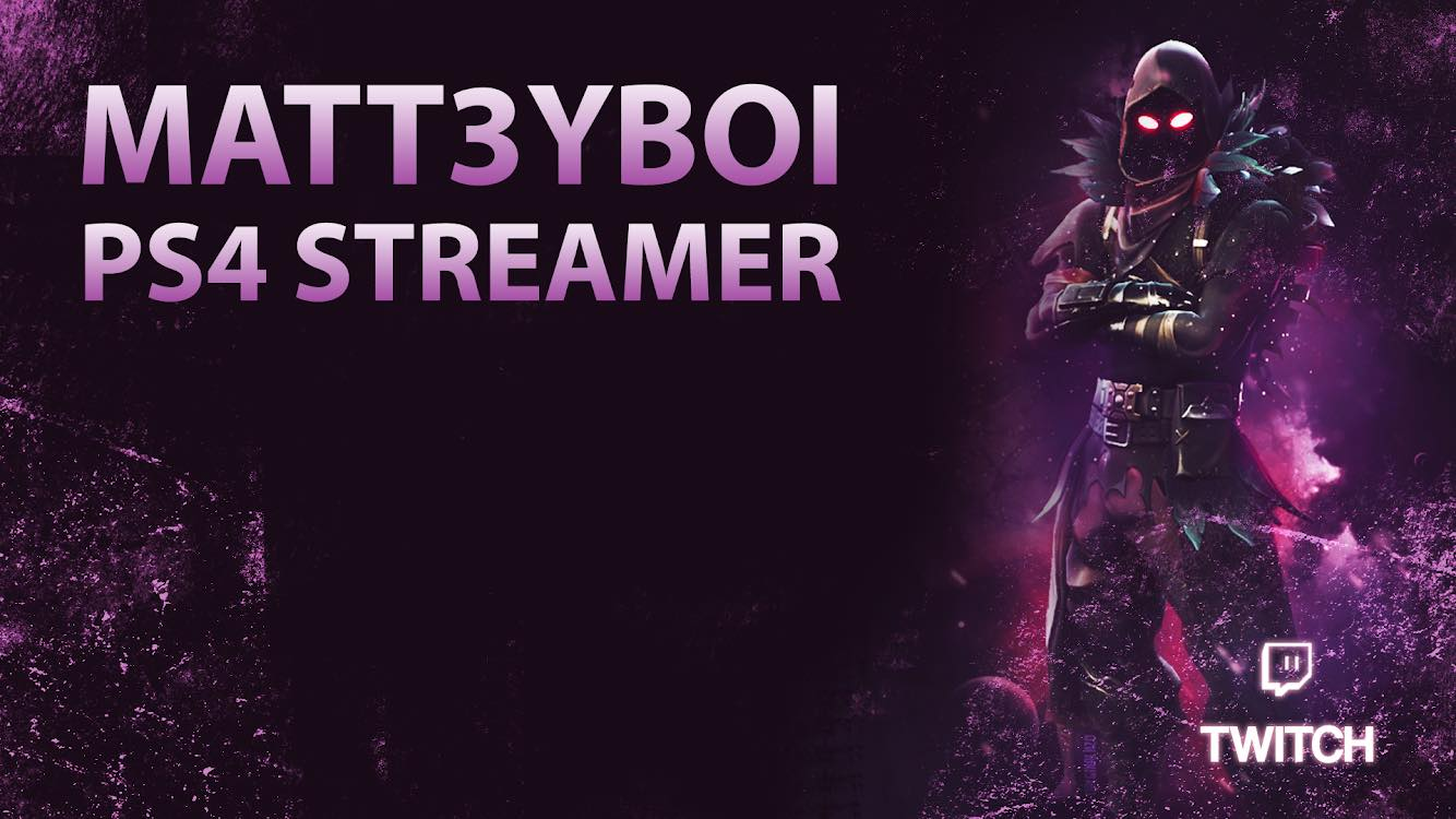 "Matt ""matt3yboi"" Fraser Streamer Spotlight"